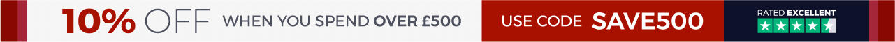 10% Off When you spend over £500  Use Code: SAVE500