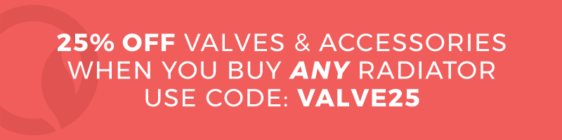 25% off valves and accessories when you buy any radiator